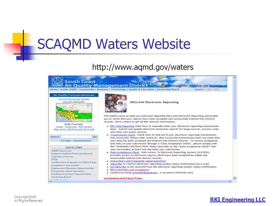 SCAQMD Waters Website http://www.aqmd.gov/waters RKI Engineering LLC