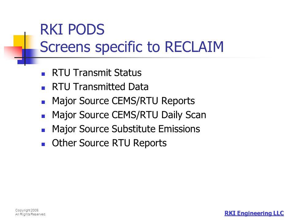 RKI PODS Screens specific to RECLAIM