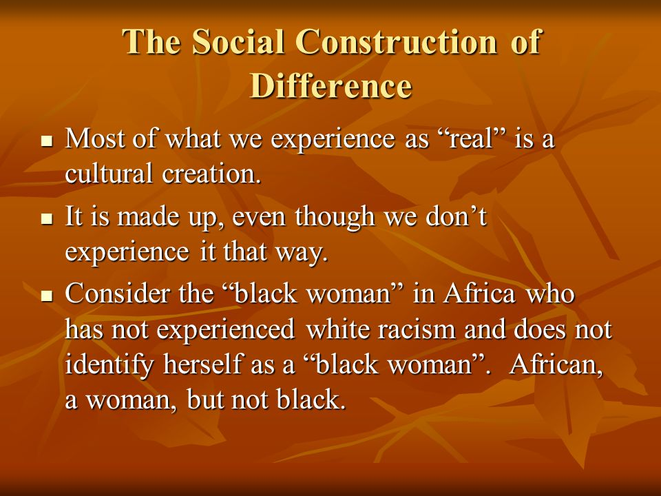 The Social Construction of Difference