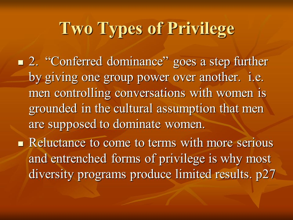 Two Types of Privilege