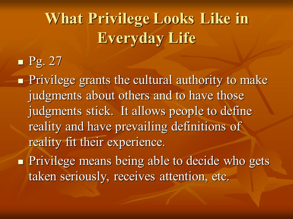 What Privilege Looks Like in Everyday Life