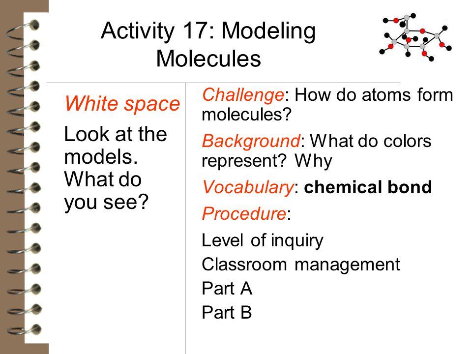 Activity 17: Modeling Molecules