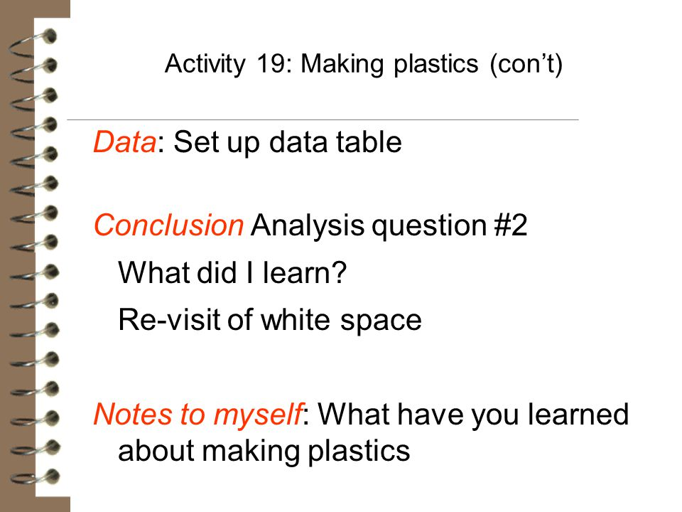 Activity 19: Making plastics (con't)