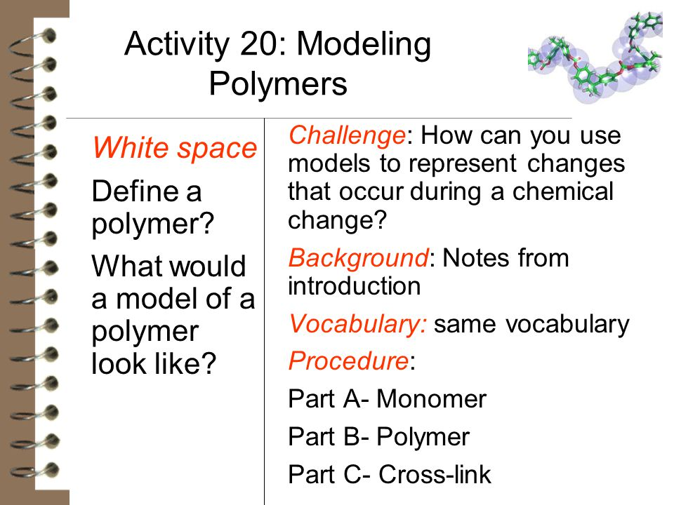Activity 20: Modeling Polymers