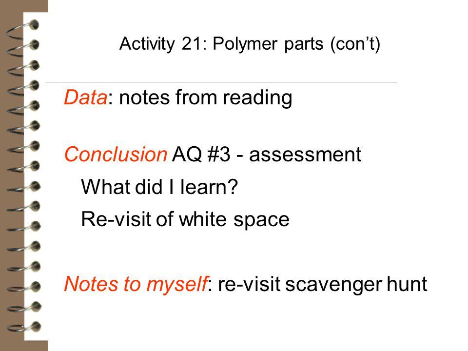 Activity 21: Polymer parts (con't)