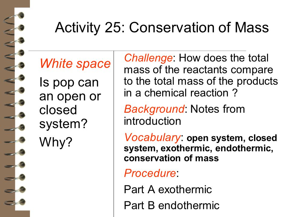 Activity 25: Conservation of Mass