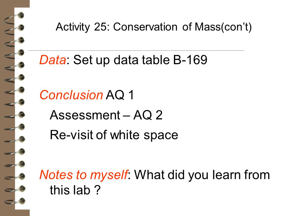 Activity 25: Conservation of Mass(con't)