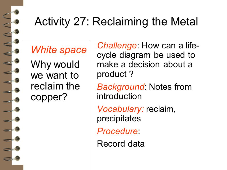 Activity 27: Reclaiming the Metal