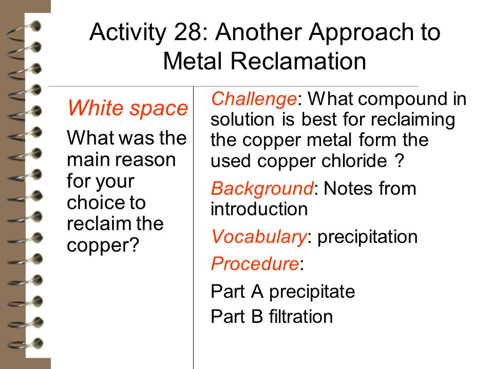 Activity 28: Another Approach to Metal Reclamation