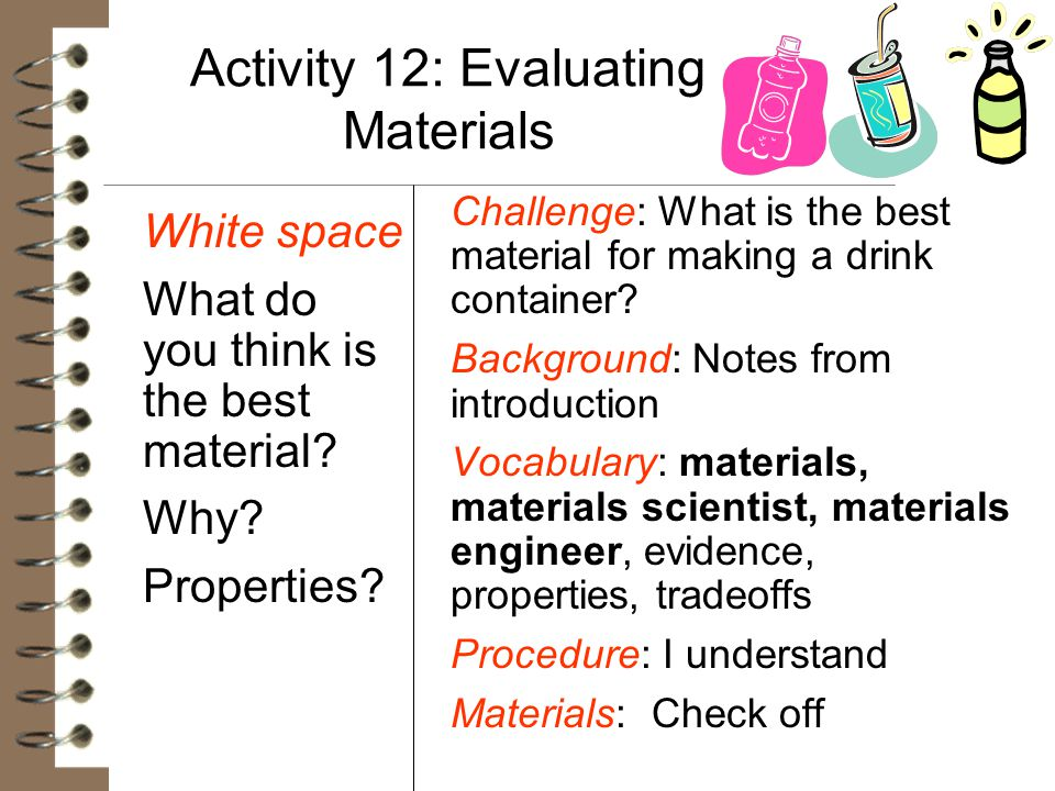 Activity 12: Evaluating Materials