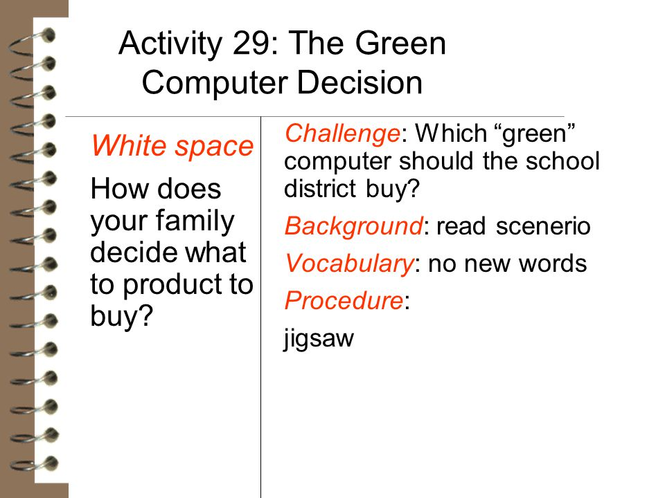 Activity 29: The Green Computer Decision