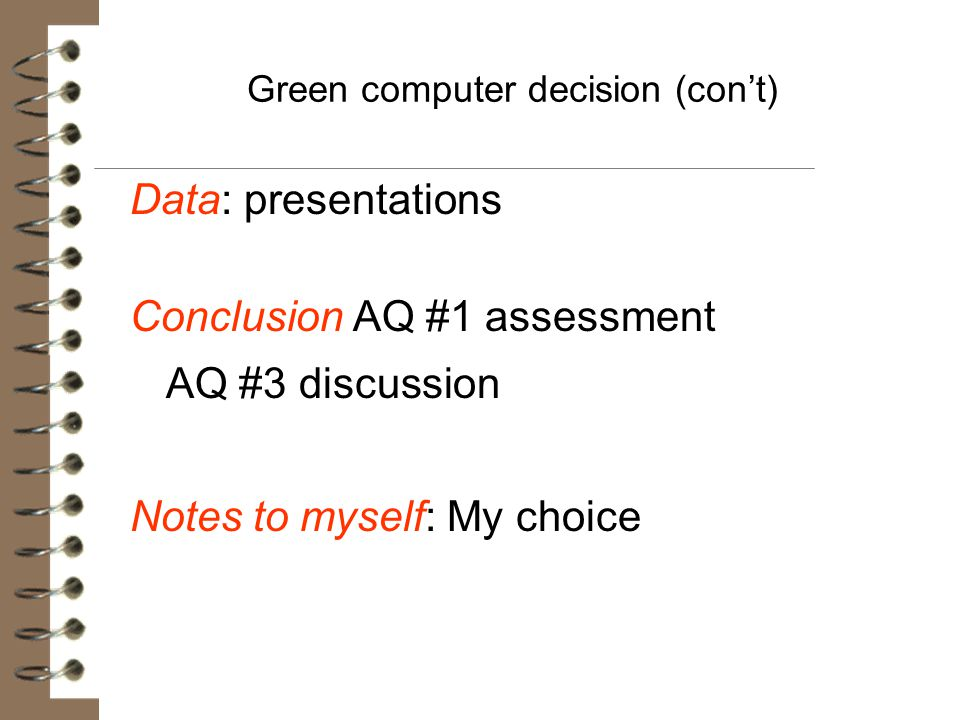 Green computer decision (con't)