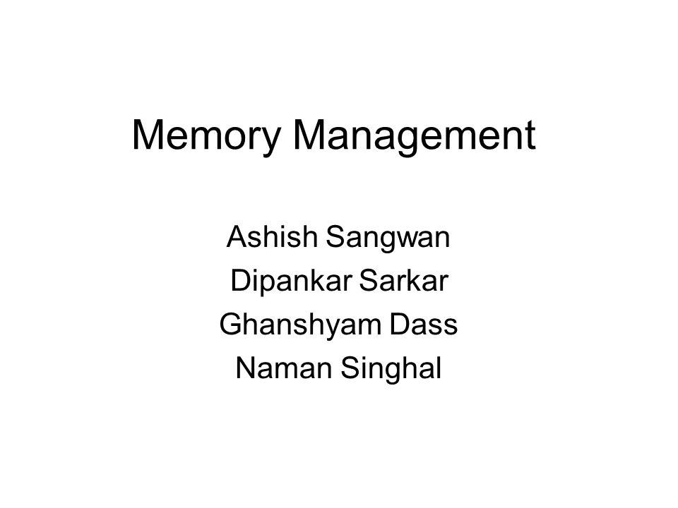 Ashish Sangwan Dipankar Sarkar Ghanshyam Dass Naman Singhal