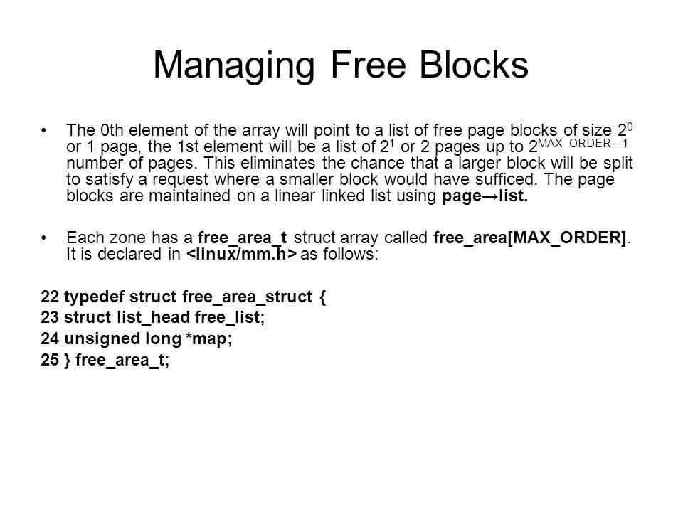 Managing Free Blocks