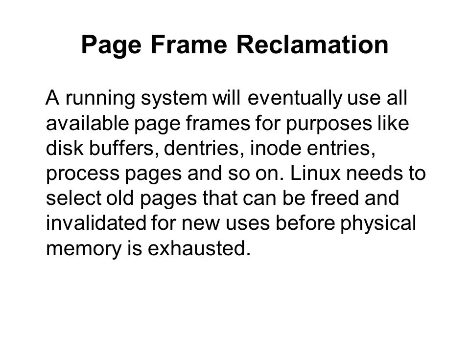 Page Frame Reclamation