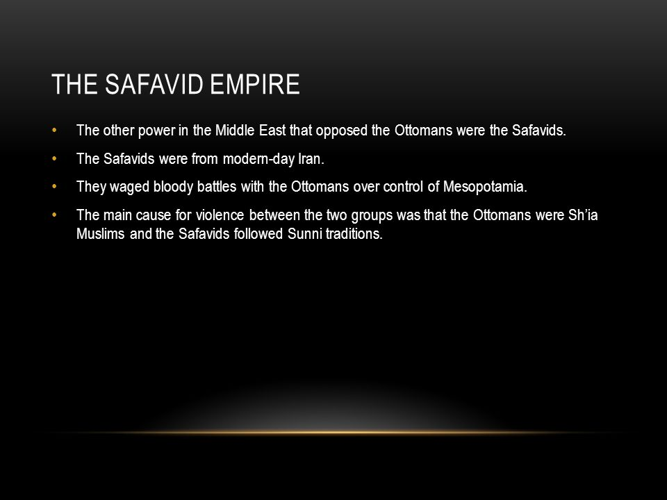 The Safavid Empire The other power in the Middle East that opposed the Ottomans were the Safavids. The Safavids were from modern-day Iran.