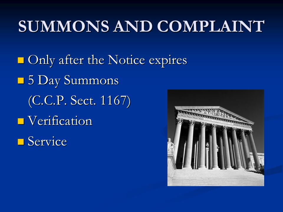 SUMMONS AND COMPLAINT Only after the Notice expires 5 Day Summons