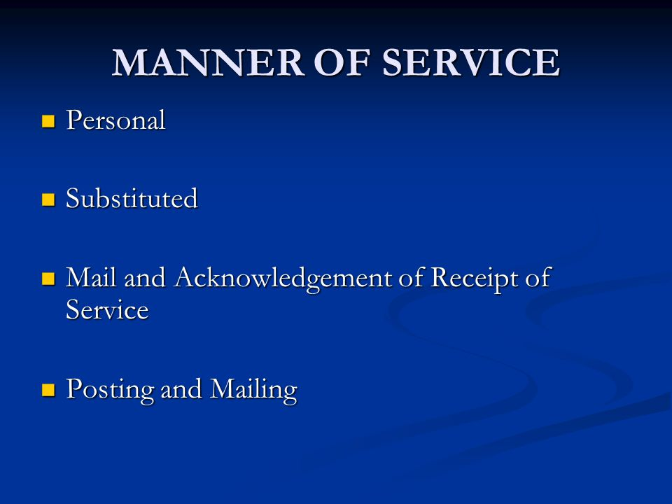 MANNER OF SERVICE Personal Substituted