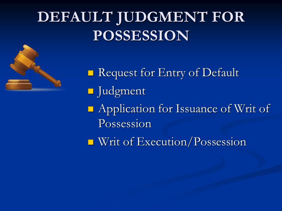 DEFAULT JUDGMENT FOR POSSESSION