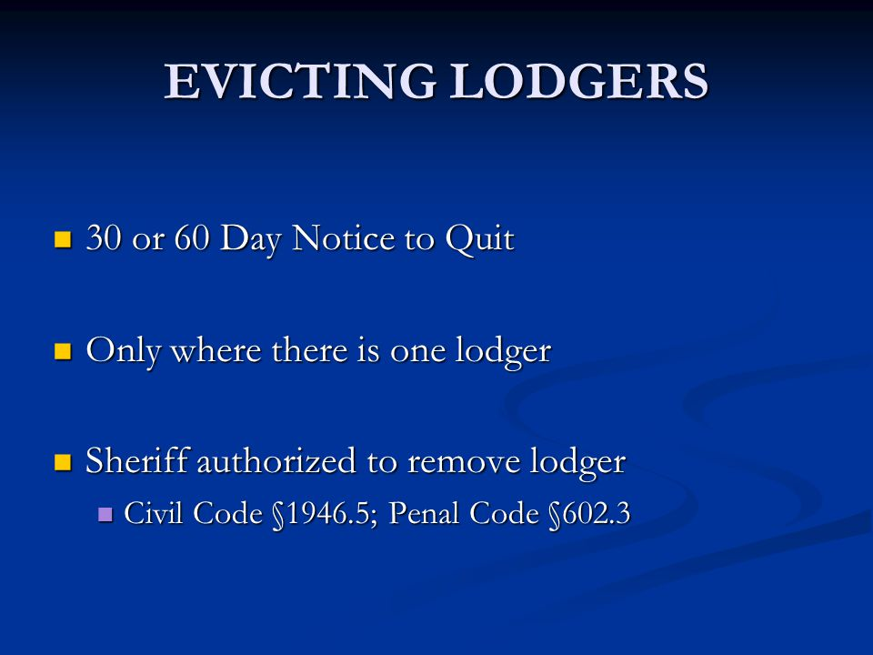 EVICTING LODGERS 30 or 60 Day Notice to Quit