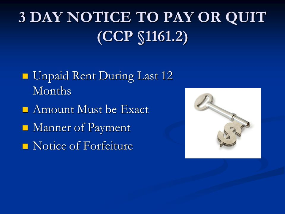 3 DAY NOTICE TO PAY OR QUIT (CCP §1161.2)