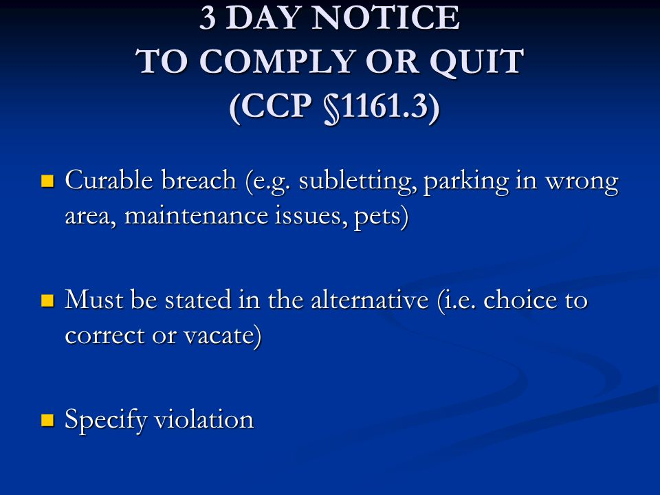 3 DAY NOTICE TO COMPLY OR QUIT (CCP §1161.3)