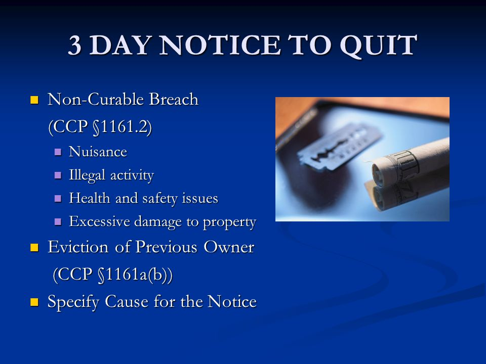 3 DAY NOTICE TO QUIT Non-Curable Breach (CCP §1161.2)