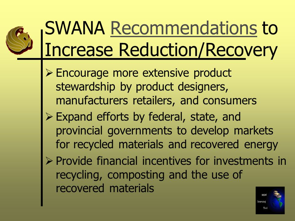 SWANA Recommendations to Increase Reduction/Recovery