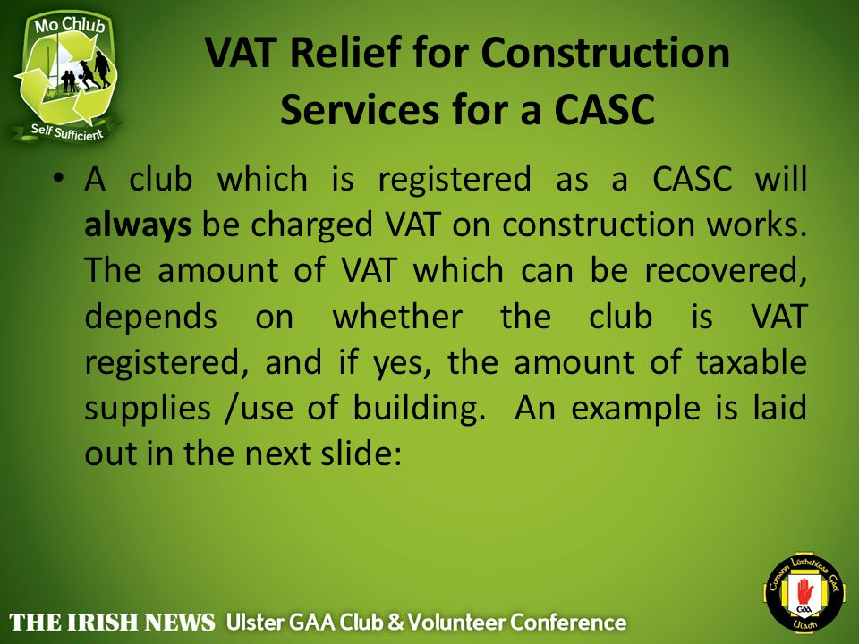 VAT Relief for Construction Services for a CASC