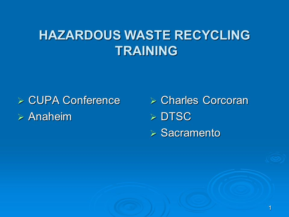 HAZARDOUS WASTE RECYCLING TRAINING