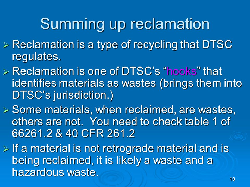 Summing up reclamation