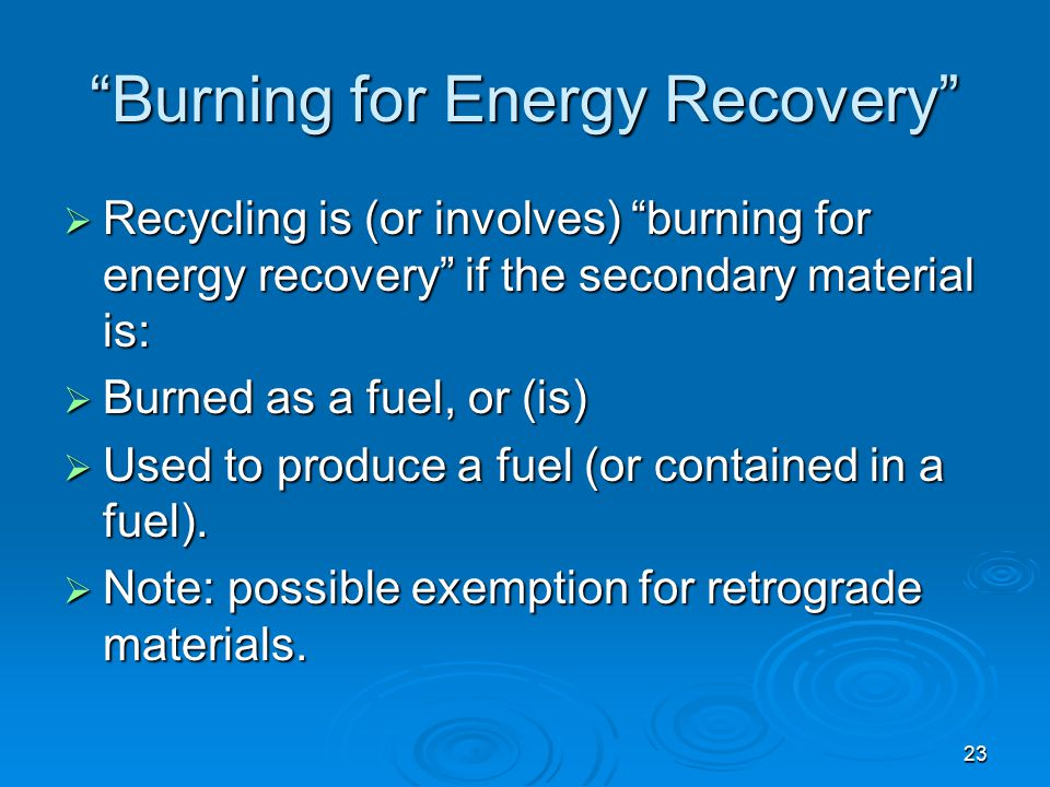 Burning for Energy Recovery