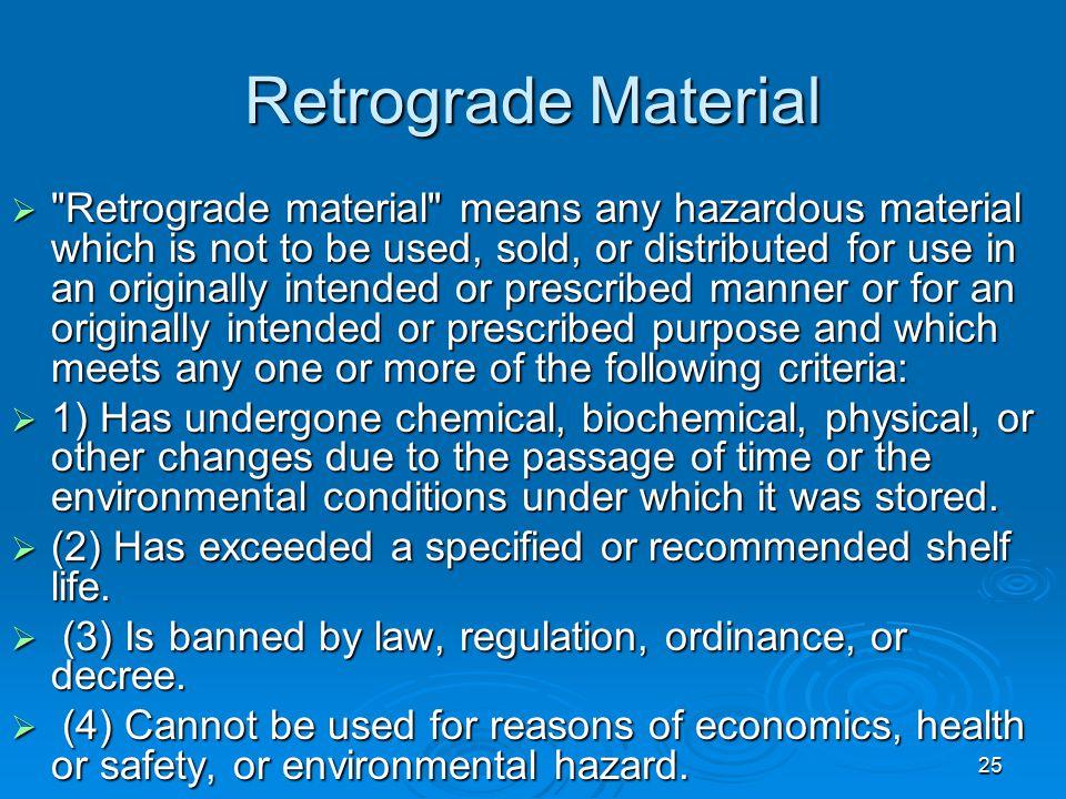 Retrograde Material