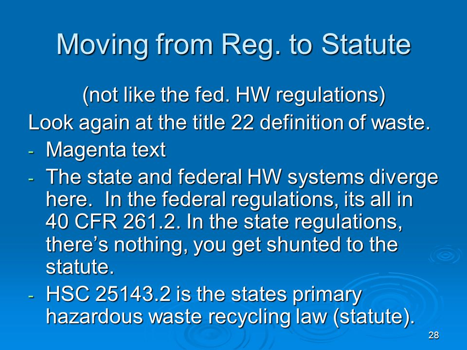 Moving from Reg. to Statute