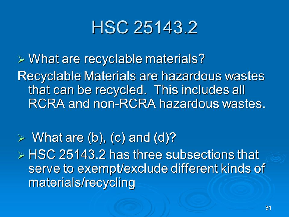 HSC 25143.2 What are recyclable materials