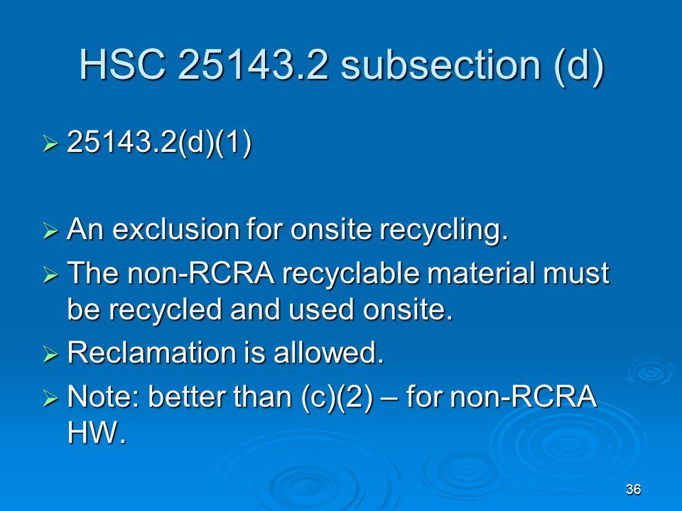 HSC 25143.2 subsection (d) 25143.2(d)(1)