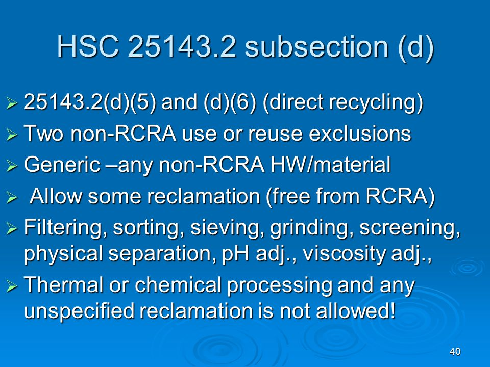 HSC 25143.2 subsection (d) 25143.2(d)(5) and (d)(6) (direct recycling)