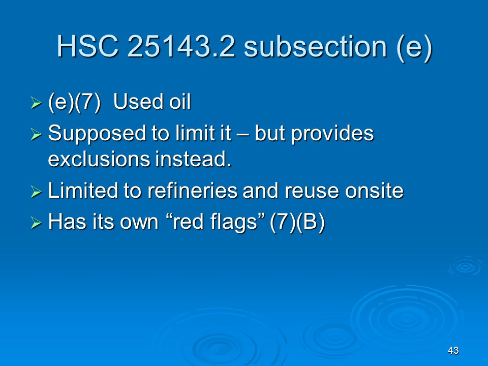 HSC 25143.2 subsection (e) (e)(7) Used oil