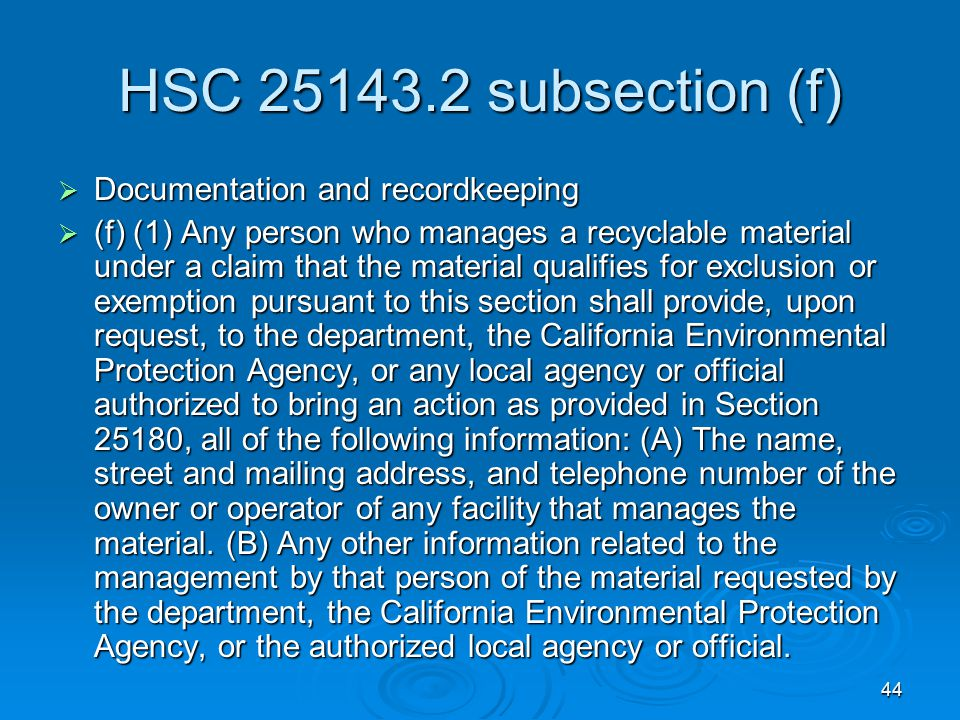 HSC 25143.2 subsection (f) Documentation and recordkeeping