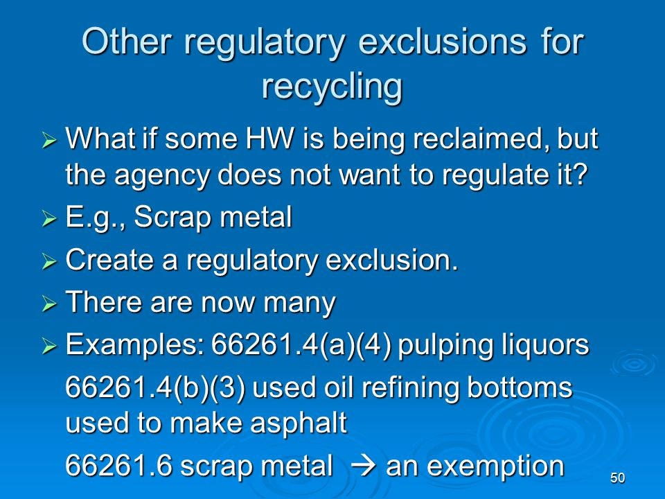 Other regulatory exclusions for recycling