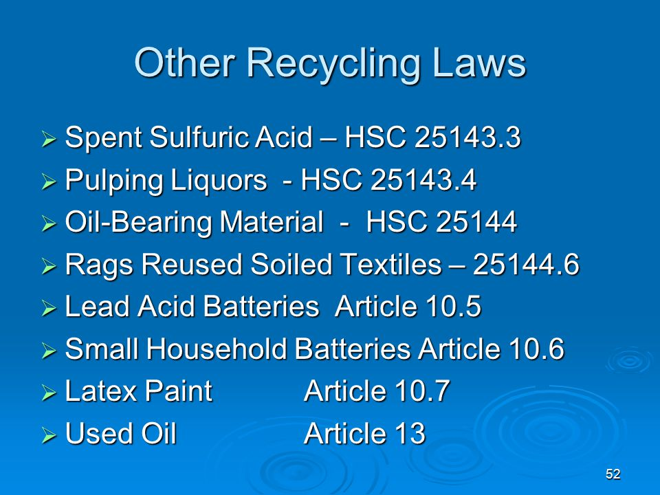 Other Recycling Laws Spent Sulfuric Acid – HSC 25143.3