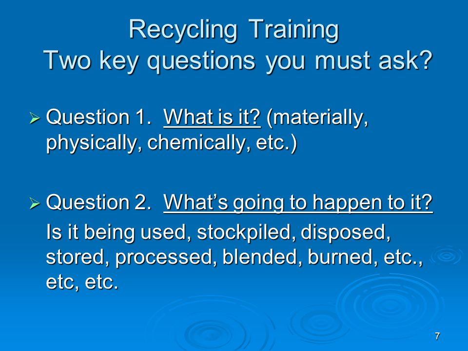 Recycling Training Two key questions you must ask