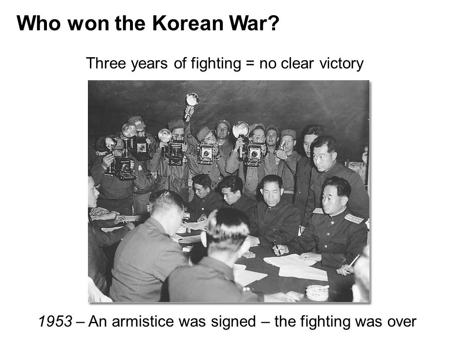 Who won the Korean War Three years of fighting = no clear victory