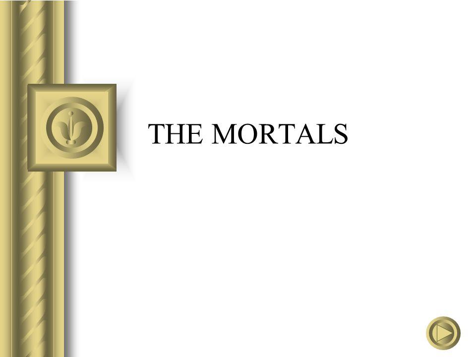 THE MORTALS
