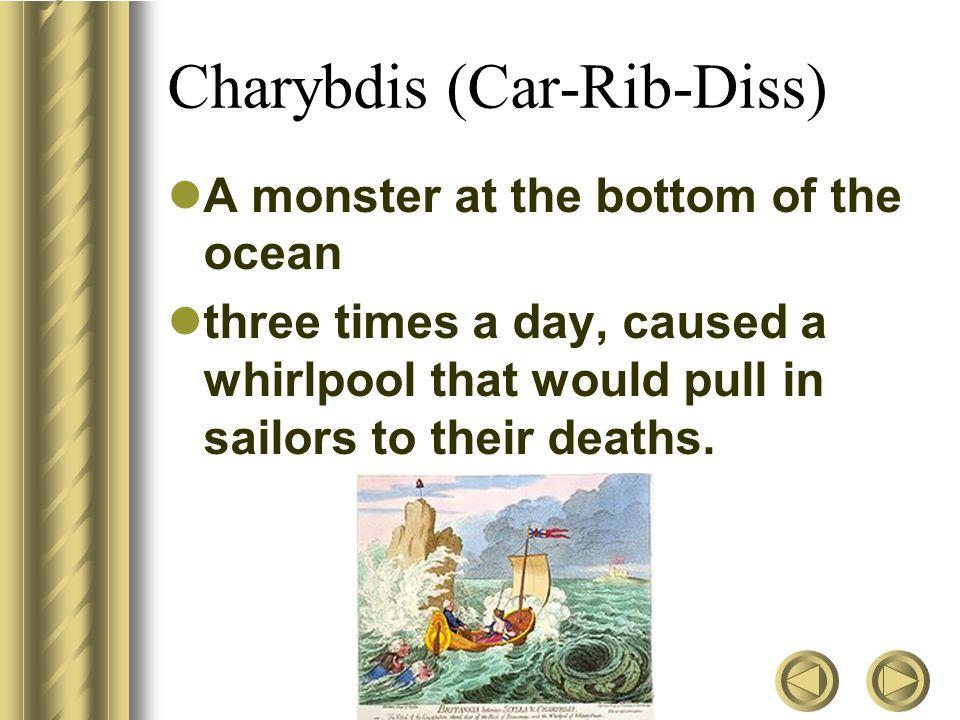 Charybdis (Car-Rib-Diss)