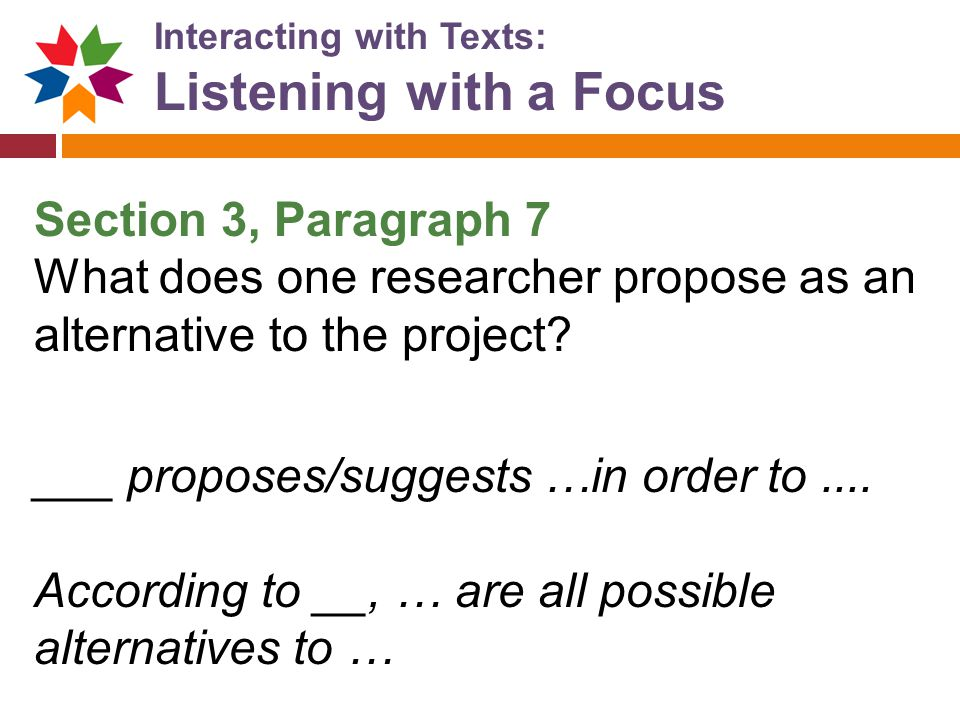 Listening with a Focus Section 3, Paragraph 7