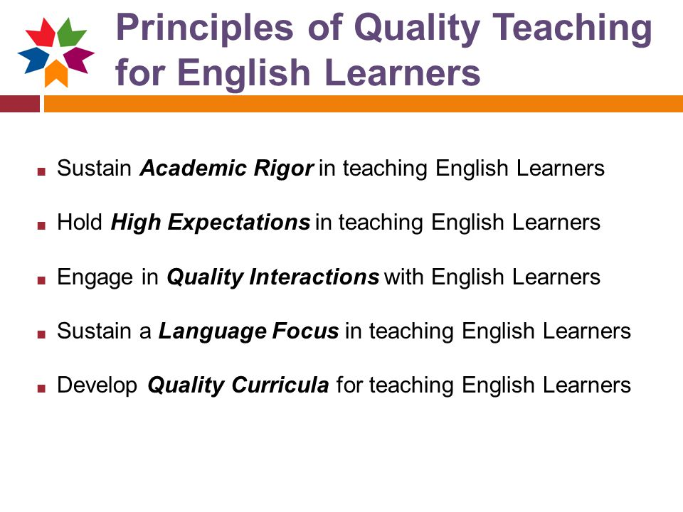 Principles of Quality Teaching for English Learners