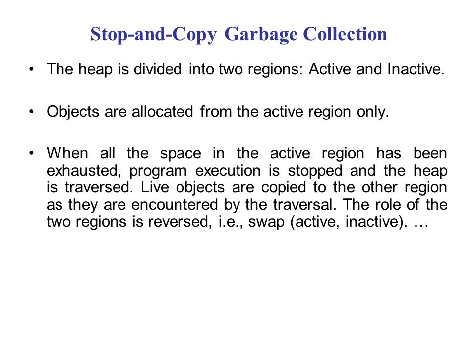 Stop-and-Copy Garbage Collection