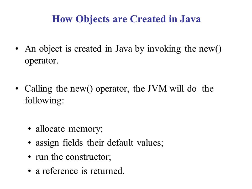 How Objects are Created in Java