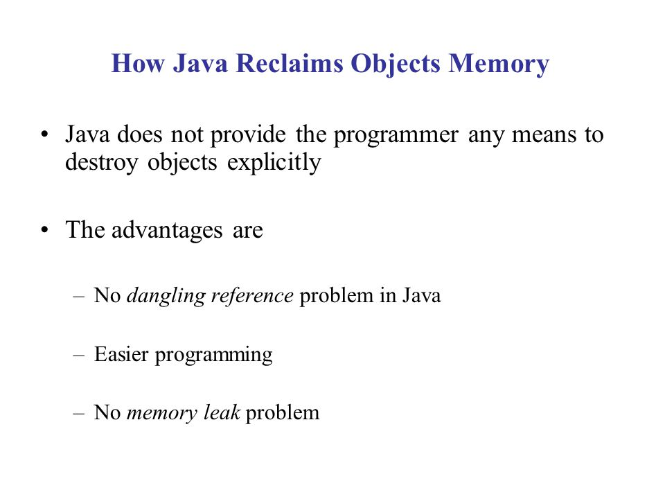 How Java Reclaims Objects Memory